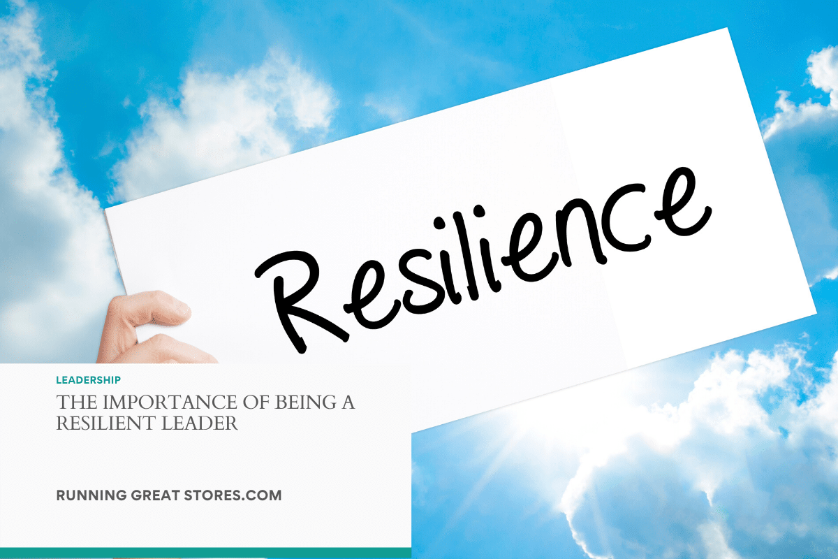 Importance of being a resilient leader