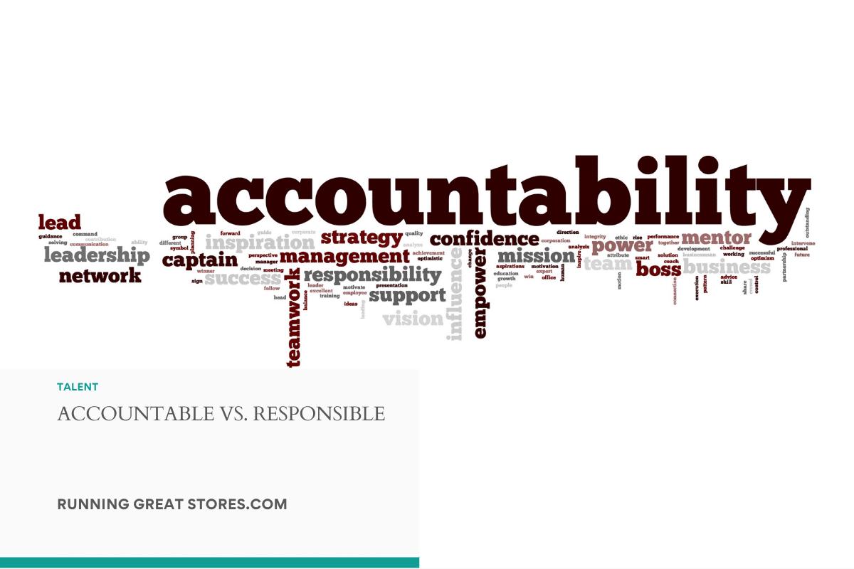 Accountable vs. Responsible