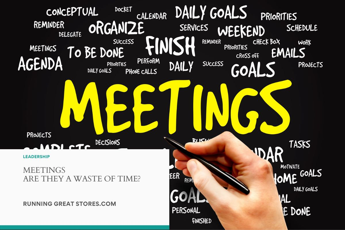 MEETINGS - ARE THEY A WASTE OF TIME?